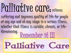 Go to the link to find out more about Palliative Care, Palliative Doctors and more.
