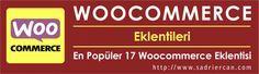Woocommerce eklentileri : en popüler 17 woocomerce eklentisi