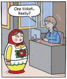 Funny Russian Doll Buying Ticket Cartoon Joke Picture - One ticket. Haha Funny, Funny Cute, Funny Posts, Hilarious, Funny Stuff, Funny Things, Memes Humor, Funny Memes, Hilarious Pictures