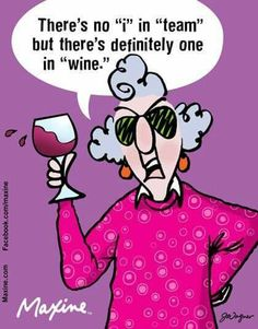 Maxine....as in I will have some WINE! #WineWednesday