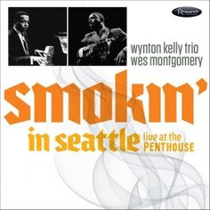 Wes+Montgomery+Smokin'+in+Seattle+Live+The+Penthouse+LP+Vinil+180gr+Resonance+Records+RSD+2017+USA+-+Vinyl+Gourmet