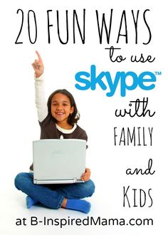 Find 20 fun ways for kids to use a webcam and Skype to keep in touch and bond with long distance family Family Games To Play, Games To Play With Kids, Fun Activities To Do, Activity Games, Learning Activities, Fun Games, Kids Fun, Family Activities, Preschool Activities