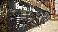 before i die, mortality, chalk wall