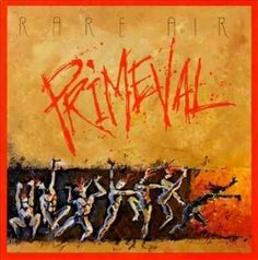 Rare Air - Primeval