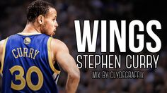 """Stephen Curry Mix - """"Wings"""""""