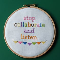"cross stitch - ""stop collaborate and listen"""