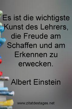 """Heute vor 66 Jahren, am 18.04.1955, verstarb Albert Einstein im Alter von 76 Jahren. Aus diesem Anlass lautet unser Zitat des Tages heute: """"Es ist die wichtigste #Kunst des #Lehrers, die Freude am Schaffen und am Erkennen zu erwecken."""" (Albert #Einstein) #RIP #RIPAlbertEinstein #AlbertEinstein #AlbertEinsteinZitate #KunstZitate #LehrerZitate #ZitatDesTages #BerühmteZitate #Sprüche #Zitate #ZitateZumNachdenken #QuoteOfTheDay #Spruchbild #Sprüchebilder"""