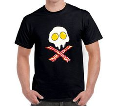 I'm not sure whether this shirt is for or against eggs and bacon, but to me it says, 'eat these and die!'  Eggs & Bacon Skull and Crossbones Shirt 11732 Funny by TheezTeez