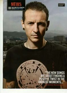 """""""The new songs are about finding a positive twist in the darkest moments"""" ~ Chester Bennington"""