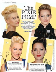 the pixie pomp I want my hair like P!nk's!!!! Sad thing is I think I could pull it off rather well with my both attitude !!