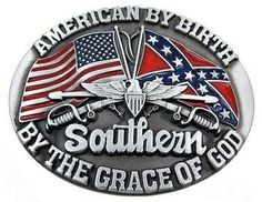 Southern By The Grace Of God Rebel Flag Belt Buckle. Pewter - red, white and blue. All metal belt buckle. Size: x Country Belt Buckles, Country Belts, Country Outfits, Country Style, Cowgirl Belts, Western Belts, Western Wear, Cowgirl Bling, Southern Heritage