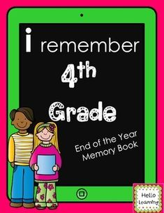 4th Grade Memory Book- End of Year Reflections- 25 page technology themed memory book $