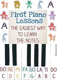First Piano Lessons - the easiest way to teach kids the notes on the piano @Kendall Griffith what do you think? Music lessons #music