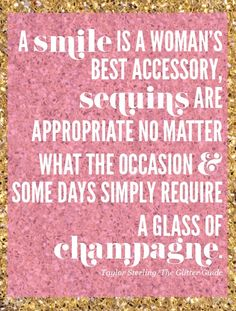 Smiles. Sequins. Champagne.