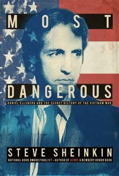 """<2015 Pin> Most Dangerous: Daniel Ellsberg and the Secret History of the Vietnam War. SUMMARY: """"The story of Daniel Ellsberg and his decision to steal and publish secret documents about America's involvement in the Vietnam War""""-- Provided by publisher."""