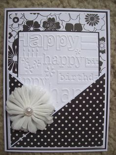 Happy Birthday card using Birthday embossing folder ~ I'd like to do some of these in different colors!