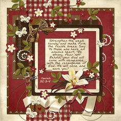 """Strengthen the weak hands, and make firm the feeble knees. Say to those who have an anxious heart, """"Be strong; fear not! Behold, your God will come with vengeance, with the recompense of God. He will come and save you."""" Isaiah 35:3-4  kit: Chocolate Kisses by Kristmess Designs"""