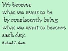 This is similar to the philosophy I love about living your life consistent with the values you treasure most.