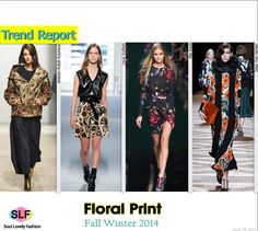 Floral Print #FashionTrend for Fall Winter 2014 #Prints #Trends #FW2014 #Fall2014