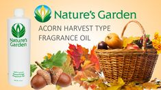 Acorn Harvest Fragrance Oil - Nature's Garden