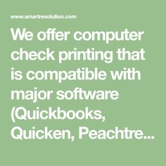 We offer computer check printing that is compatible with major software (Quickbooks, Quicken, Peachtree, ...). Free logos, online setup, 100% guarantee. Peachtree Accounting Software, Money Software, Payroll Checks, Accounts Payable, Custom Checks, Business Checks, Check Printing, Free Logo
