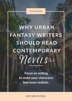 Why Urban Fantasy Writers Should Read Contemporary Novels   Kayla Dean