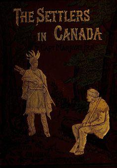 'The Settlers in Canada' by Captain Marryat. F. Warne & Co.; G. Bell &…
