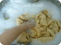 How to Hand Wash Clothes.. one of my least favorite things to do!