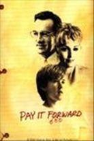 Pay It Forward (2000). [PG-13] 123 mins. Starring: Kevin Spacey, Helen Hunt, Haley Joel Osment, Jon Bon Jovi, Jay Mohr, Jim Caviezel and Angie Dickinson