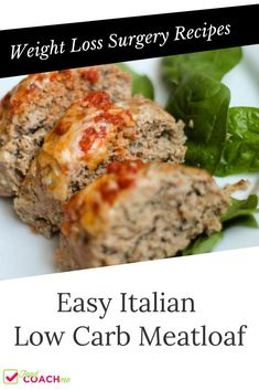 Easy Italian Meatloaf - Low Carb WLS Recipe - One of my favorite weight loss surgery recipes is MEAT Low Carb Meatloaf, Meatloaf Recipes, Beef Recipes, Healthy Recipes, Amish Recipes, Dutch Recipes, Primal Recipes, Paleo Meals, Paleo Food