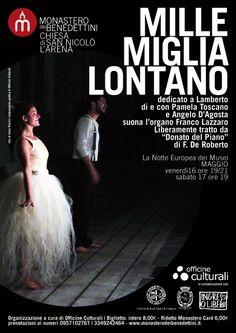 Mille miglia lontano, spettacolo teatrale itinerante  - Monastero dei Benedettini di San Nicolò l'Arena #ndm14 #ndm14italia #Catania