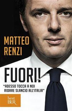 Prezzi e Sconti: #Fuori! ebook matteo renzi  ad Euro 5.99 in #Rizzoli etas #Media ebook politica attualita