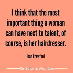 Our favorite good hair quotes, Re Salon & Med Spa, Charlotte, NC