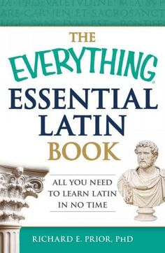 The basics of Latin made fun--and fast! Learning the basics of Latin can vastly improve your vocabulary and even provide keys to understanding legal, medical, and scientific terminology. The Everythin