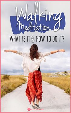 Walking Meditation – What Is It And How To Do It? #yoga #meditation #walking