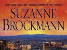 Suzanne Brockmann - Romantic Suspense featuring hot Navy Seals, a little over-the-top but...yum!