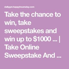 Take the chance to win, take sweepstakes and win up to $1000 ... | Take Online Sweepstake And Win Up To $1000...... Free Iphone Giveaway, Buy Apple, Get Free Stuff, Alligators, Get Happy, New Iphone, Samsung Galaxy S9, Paper Crafts, Places
