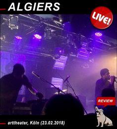 Rock-n-Blog in concert: ALGIERS live im Arttheater in Köln https://nixschwimmer.blogspot.com/2018/02/algiers-live-in-cologne.html #Algiers #Music #Reviews #Concert #Indie #Rock #Pop #Soul #Electro #IndieRock #Konzerte #AllPowerToThePeople #arttheater #cologne #live @Rock-n-Blog