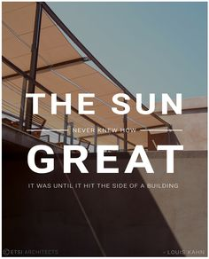 The sun never knew how great it was until it hit the side of a building. – Louis Kahn #etsiarchitects #architects #archdaily #architectural #greekarchitecture #greekarchitects #greek #maniarchitecture #manilandscape #architecturalphotography #photography #greeklandscape #design #greekdesign #style #greekstyle #greece  #mani #manipenisula  #Peloponnese #quoteoftheday #quote #sun #light #shadow #building #LouisKahn #neverknew #great #thoughtoftheday photo credit: Nikos Xanthopoulos Shadow Architecture, Architecture Quotes, Louis Kahn, Greek Design, Thought Of The Day, Light And Shadow, Sustainability, Greece, Sun Light