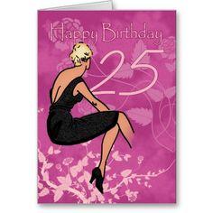 Stylish 25th Birthday Card - Modern Female In Blac
