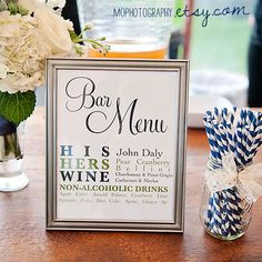 Bar Menu for Wedding Receptions - DIY Digital File. $12.50, via Etsy @ MOphotography.etsy.com