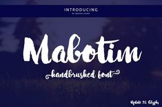 Mabotim Brush by Creative.lafont on /Volumes/Marketing/_MOM/Design Freebies/Creative Market Freebies/Mabotim Brush Script Fonts, New Fonts, Handwritten Logo, Font Logo, Typography, Business Brochure, Business Card Logo, Image Overlay, Professional Fonts