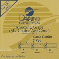Amazing Grace (My Chains Are Gone) - Chris Tomlin (Christian Accompaniment Tracks - daywind.com) | daywind.com