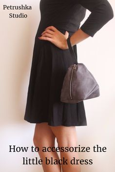 How to accessorize the little black dress - bags and accessories