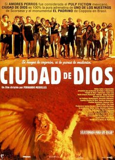 Ciudad de Dios - Fernando Mirelles (2002)