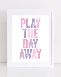 Play the Day Away Print, Playroom Digital Print, Nursery Print, Playroom Wall Art, Kids Room Print, Pink and Purple Print, Digital Print by DuneStudio on Etsy