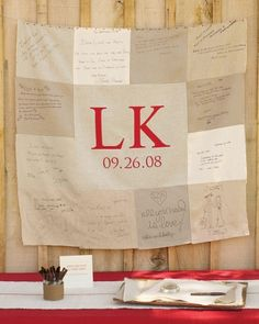 In lieu of a guest book, guests are asked to write on squares of linen, which will be sewn into a keepsake quilt!