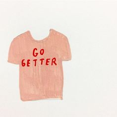 ©️ tammiecbennett 's day 241 of Illustration Art Drawing, Illustrations, Go Getter, What To Wear, Tee Shirts, Magic, Pink, Clothes, Shoes