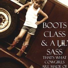Boots, Class & Little Sass