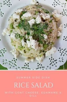 Rice Salad with Edamame, Goat Cheese & Dill